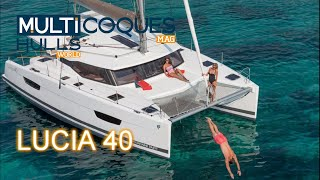 Fountaine Pajot Lucia 40 test Multicoques Mag Multihulls World