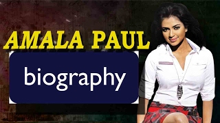 Actress Amala Paul Biography | Unseen Photos | Amala Paul Biodata
