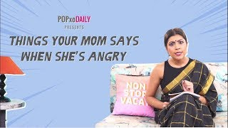 Things Your Mom Says When She
