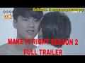 Bl Make It Right Season 2 Trailer Boys Love Eng