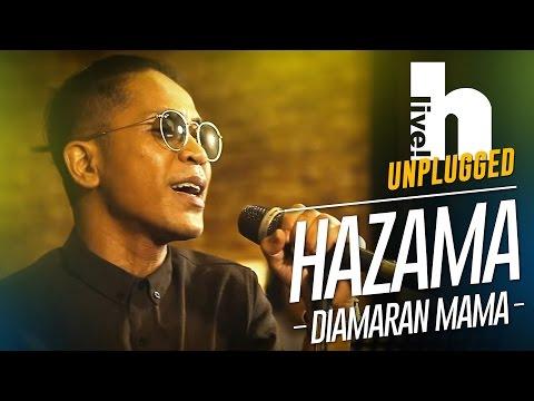 #Hlive Unplugged: Hazama | Di Amaran Mama