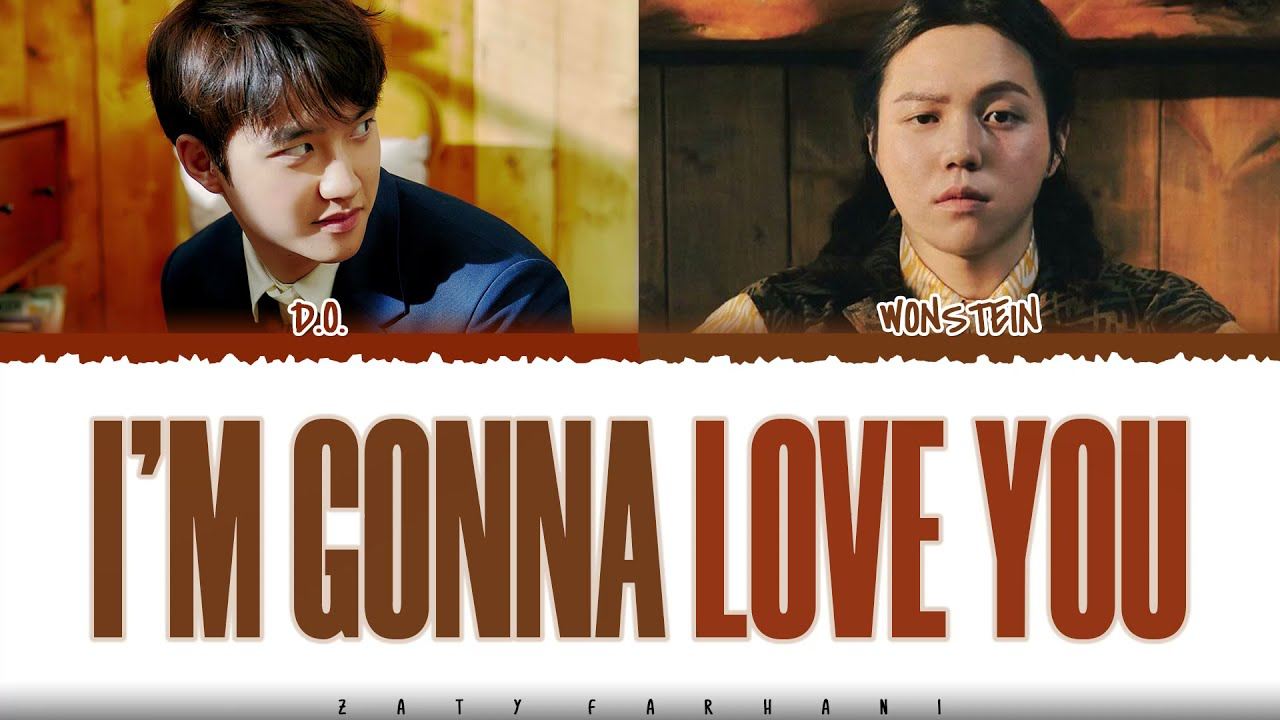 Download D.O. (디오) - 'I'M GONNA LOVE YOU' (Feat. WONSTEIN) Lyrics [Color Coded_Han_Rom_Eng]