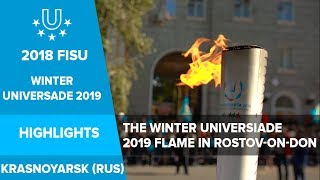 The Winter Universiade 2019 Flame in Rostov on Don.🔥