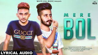 Mere Bol by AK Style Z Mp3 Song Download