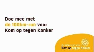 De 100km-run voor Kom op tegen Kanker: een uniek loopevenement