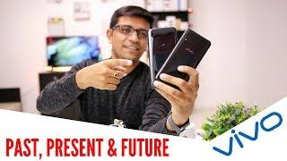Vivo - Past, Present & Future - Vivo Nex Next? (HINDI)