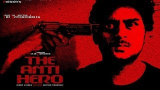 The Anti Hero - Shortfilm