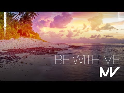 Markvard - Be With Me