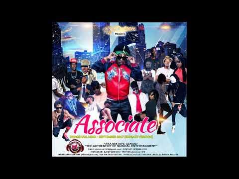DJ DOTCOM ASSOCIATE DANCEHALL MIX SEPTEMBER   2017   EXPLICIT VERSION