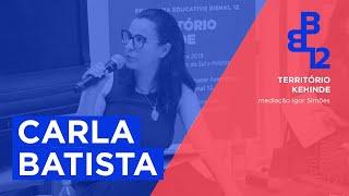 Território Kehinde com Carla Batista - Mesa 2 - Vídeo 2/4