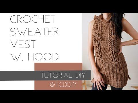 Crochet Sweater Vest with Hood | Tutorial DIY