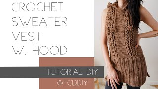 Crochet Sweater Vest with Hood   Tutorial DIY