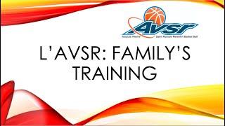 Episode 3 de l'AVSR: Family's Training