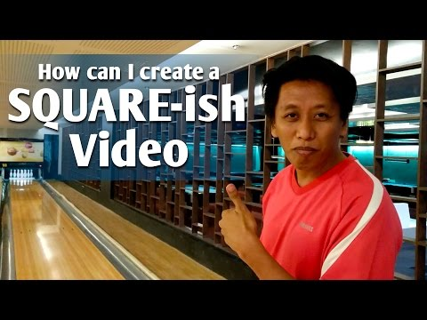 How to create a Square-ish Video for my Facebook Post