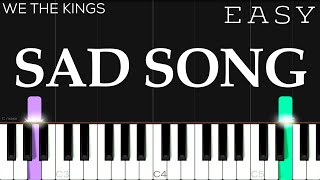 We The Kings - Sad Song ft. Elena Coats | EASY Piano Tutorial - songs to listen to when your sad rap