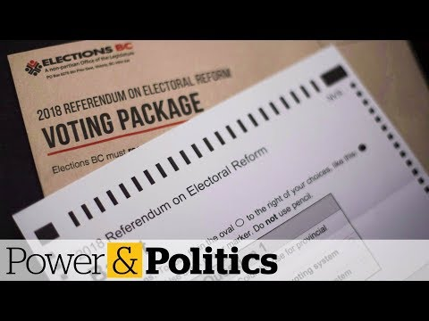 B.C. Votes To Keep First-past-the-post Electoral System | Power & Politics