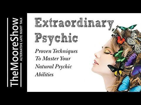 How To Master Your Natural Psychic Abilities -The Art of Cla