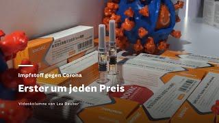 Impfstoff gegen Corona - Erster um jeden Preis