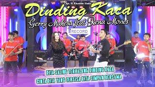 Dinding Kaca Gerry Mahesa Ft Rena Movie Ft Nophie 501 Live