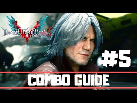 Devil May Cry 5   Dante Combo Guide