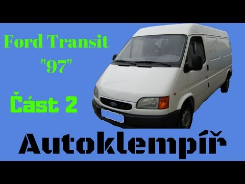"Ford Transit ""97"" Část 2 (Car body repair)"