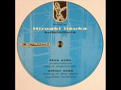 Hiroaki Iizuka - Input Machines (Original Mix)