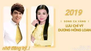 """Lk Song Ca Vàng """" Lưu Chí Vỹ - Dương Hồng Loan """""""