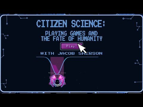Citizen science: playing games and the fate of humanity with Jacob Sherson