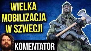 Mobilizacja w Szwecji - Boją się Rosji / Putina - Komentator