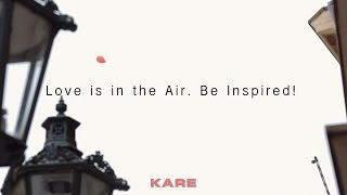 KARE - Love is in the air - Raise your eyes from the display