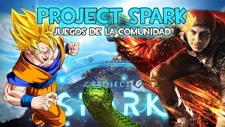 PROJECT SPARK | DRAGON BALL, INFAMOUS, SNAKE