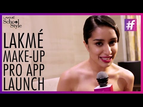 Lakme Make-up Pro App With Shraddha Kapoor | #fame School Of Style