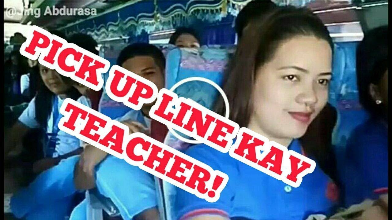 Pick up lines for teachers tagalog