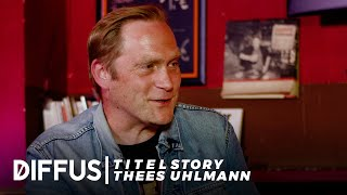 thees Uhlmann interview