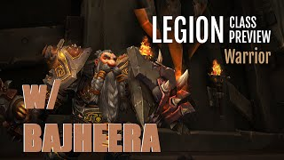 Bajheera - WoW Legion Class Preview: WARRIOR - Info & Impressions