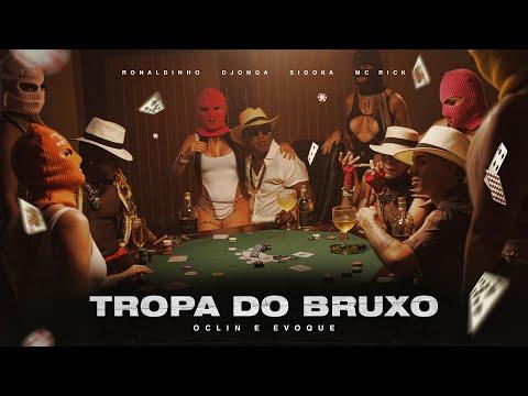 """Tropa do Bruxo - """"Oclin e Evoque"""" Djonga, Sidoka & Mc Rick ft. Ronaldinho (Prod.Caio Passos)"""