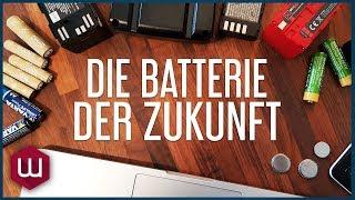 Die Batterie der Zukunft
