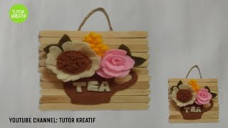 (01) Ide Kreatif Hiasan Dinding dari Stik Es Krim Bunga Flanel