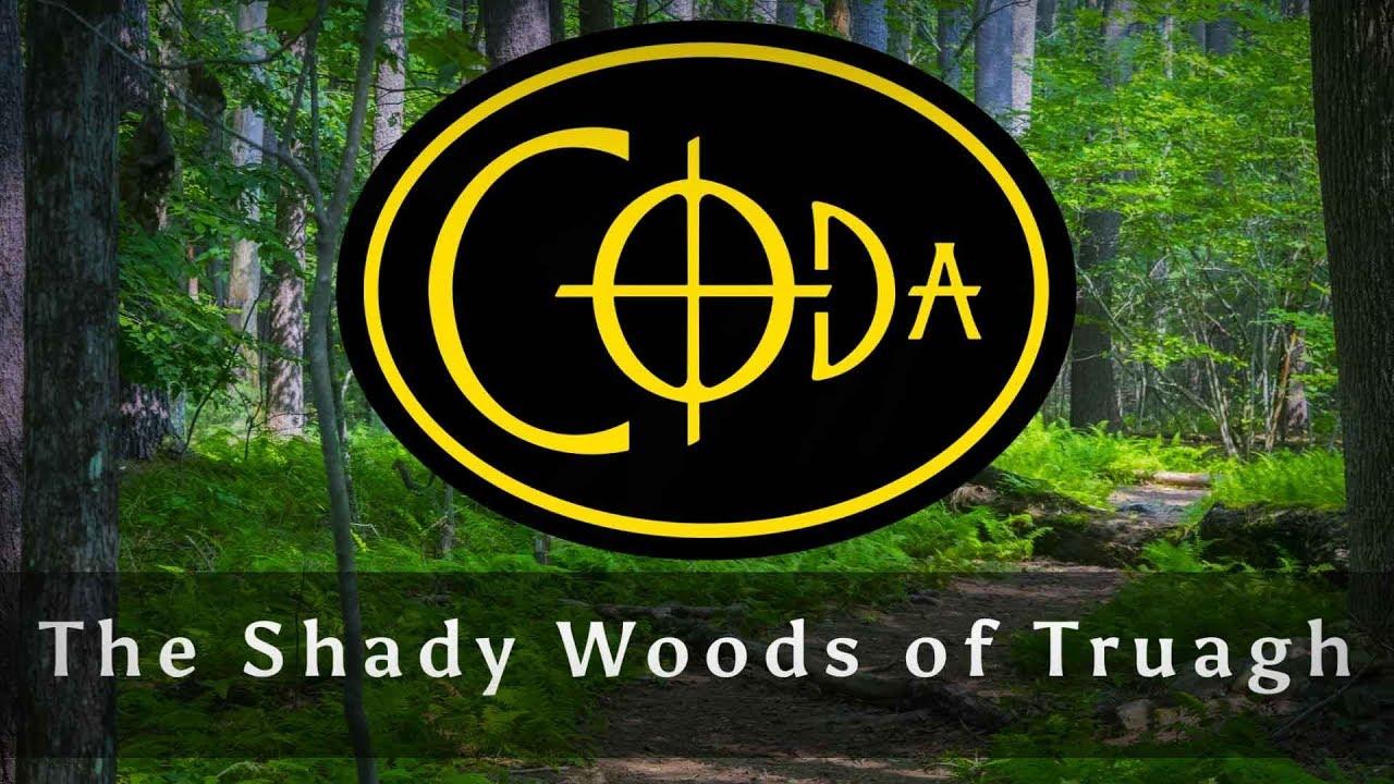 Shady Woods of Truagh