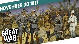 All Quiet On The Eastern Front - Action in East Africa I THE GREAT WAR Week 175
