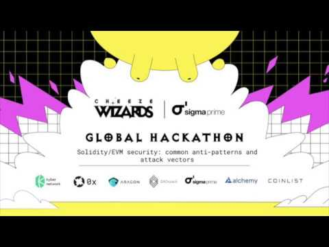 Cheeze Wizards + CoinList Hackathon: Solidity/EVM Security: Common Anti-patterns And Attack Vectors