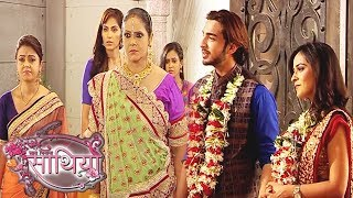 Saathiya: Rikki Marries Samaira | Modi Family Miffed | Major Drama | Onlocation