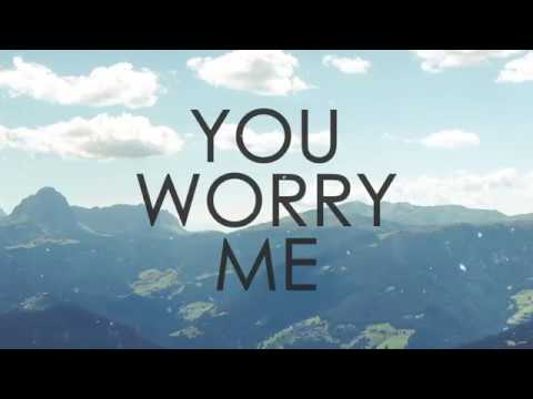 Nathaniel Rateliff & The Night Sweats - You Worry Me [Lyrics]