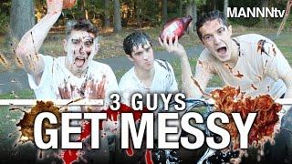 3 GUYS GET MESSY