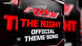 "2012/2013: WWE Raw Theme Song: ""The Night"" by Kromestatik"