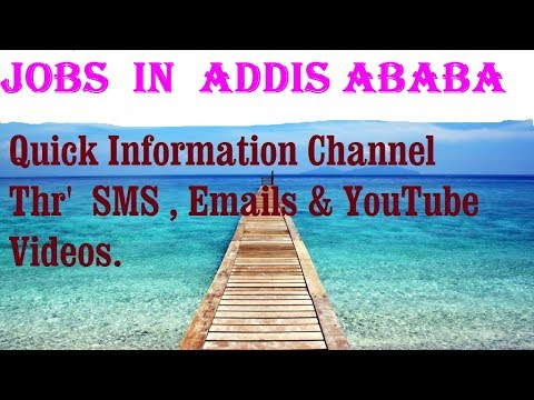 Jobs  in  ADDIS ABABA     City for freshers & graduates. industries, companies.   ETHIOPIA