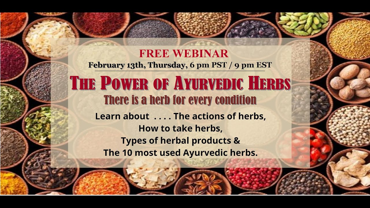 The benefits of Ayurvedic Herbal Medicine – How and Why Herbs work. #Herbalmedicine