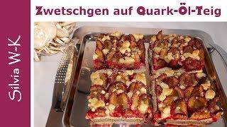 Zwetschgenkuchen saftig / Quark-Öl-Teig / Streusel / Pflaumenkuchen