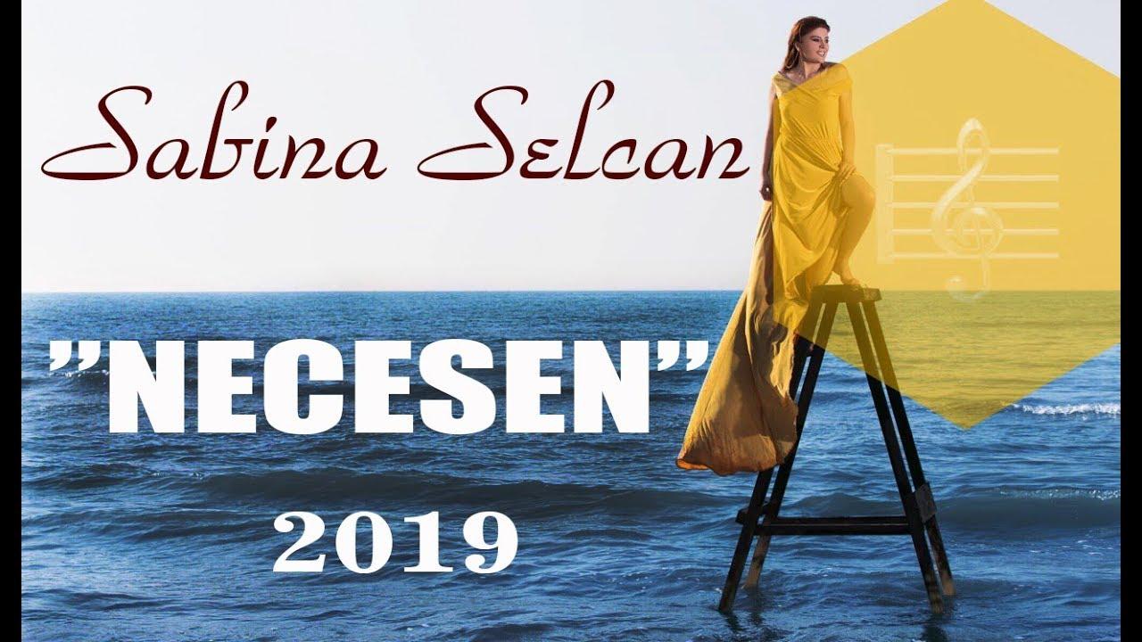 Sabina Selcan — Necesen (Yeni Klip 2019)