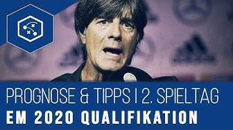 EM 2020 Qualifikation: Prognose & Tipps zum 2. Spieltag (2019)